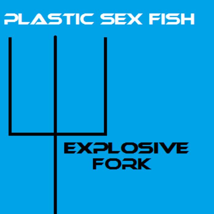 Explosive Fork cover art