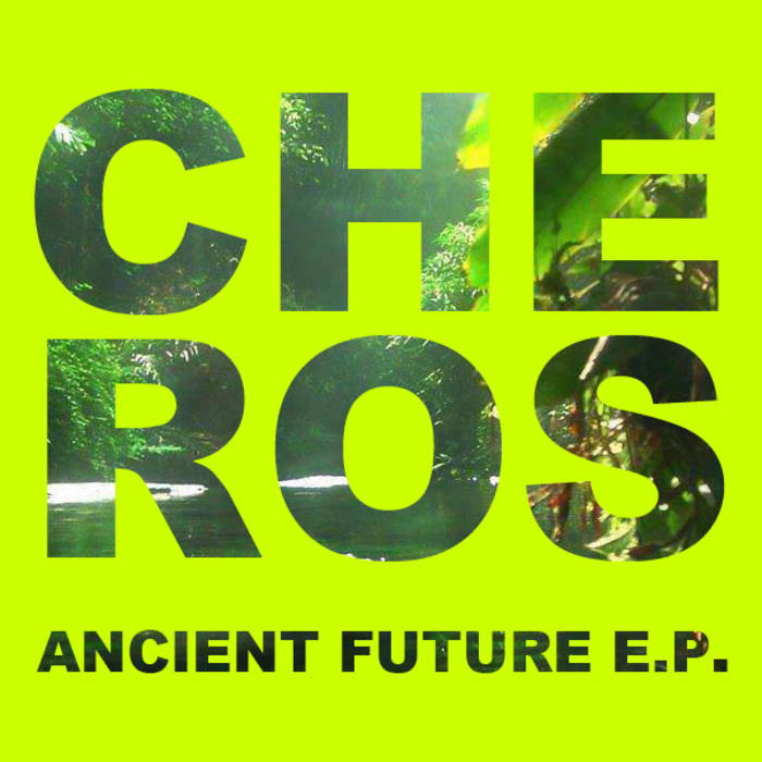 ANCIENT FUTURE E.P. cover art