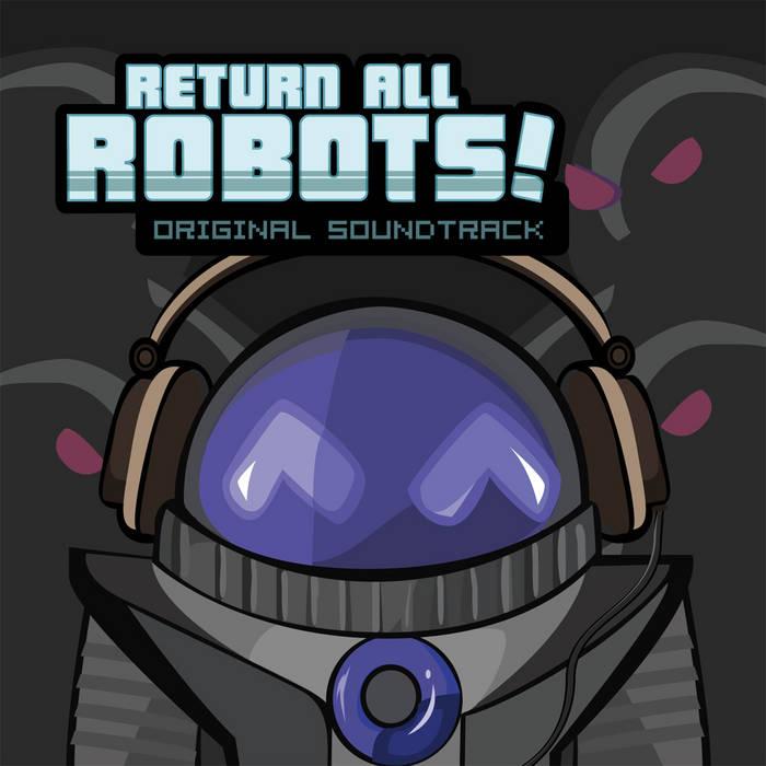 Return All Robots! Original Soundtrack cover art