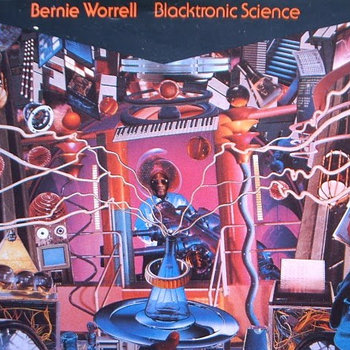 Bernie Worrell - Blacktronic Science