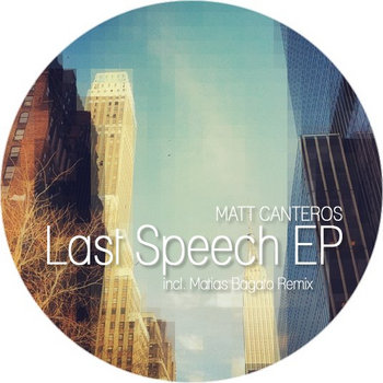 Matt Canteros - Last Speech EP cover art