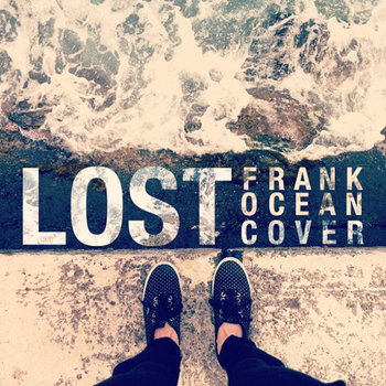 Lost (Frank Ocean cover) cover art