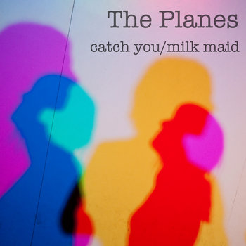 Catch You/Milk Maid cover art