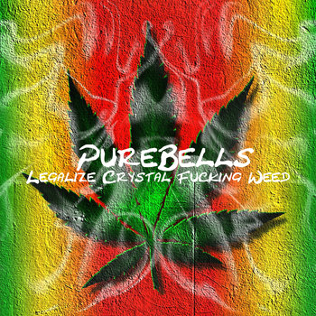 Legalize Crystal Fucking Weed cover art