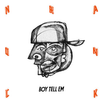 Conrank - Boy Tell Em cover art