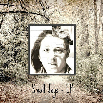 Small Joys - EP cover art