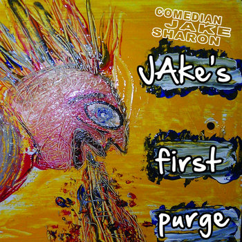 JAke's First Purge (2011 CD) cover art