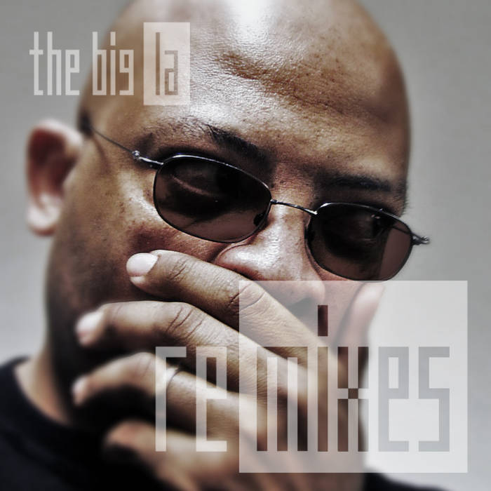 Big La: Remixes cover art