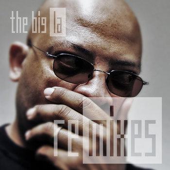 Big La: Remixes cover art