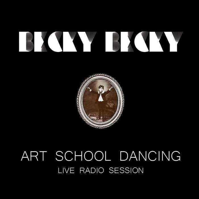 Art School Dancing (live radio session) cover art