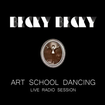 Art School Dancing (live radio session) cover art