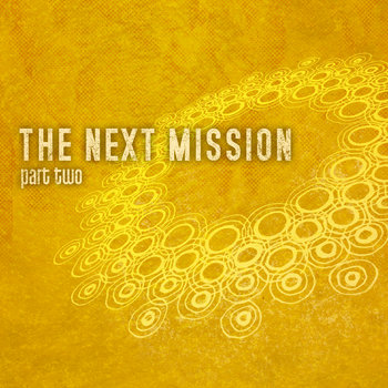 The Next Mission: Part Two cover art