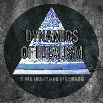 Dynamics of Idealism cover art