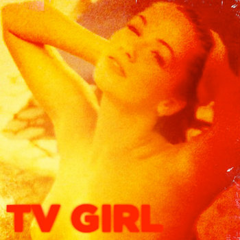 TV Girl EP cover art