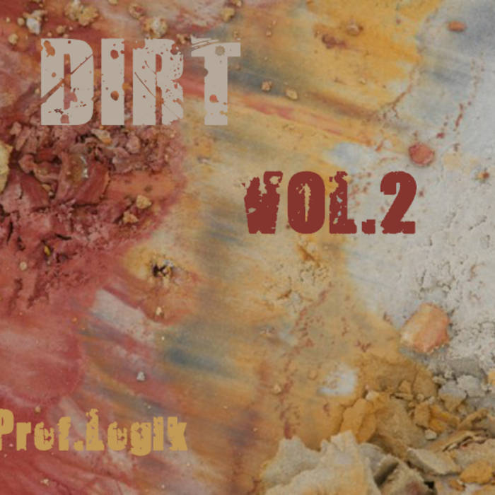 Dirt Vol.2 cover art
