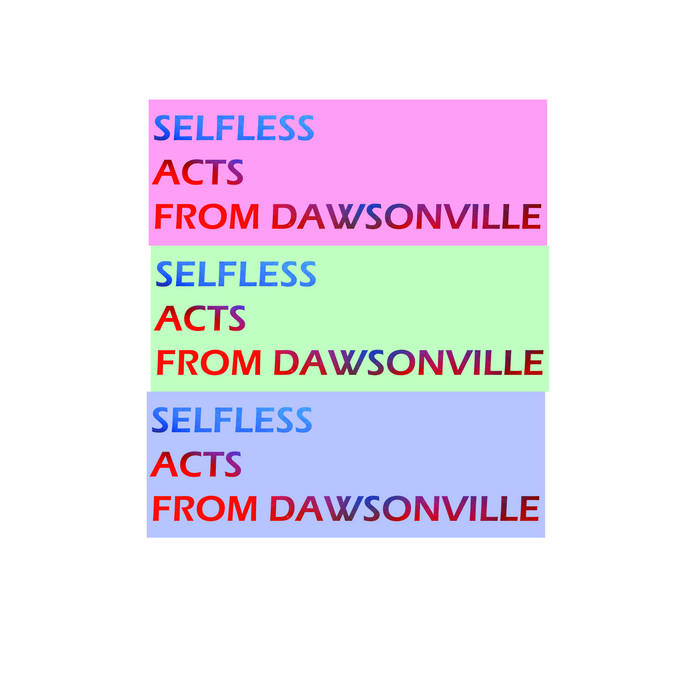 Selfless Acts From Dawsonville cover art