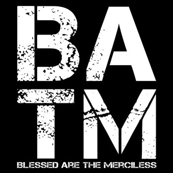 Blessed are the Merciless cover art