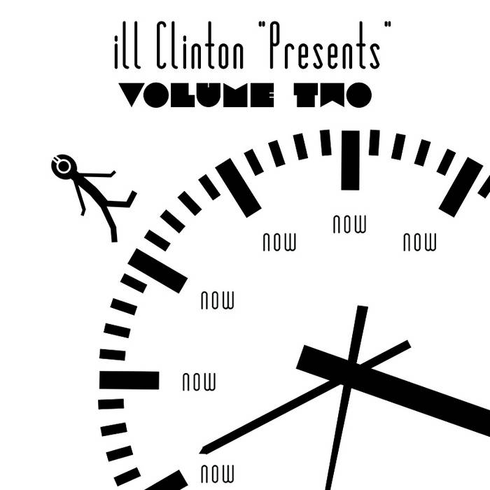 """ill Clinton """"Presents"""": Vol. 2 cover art"""