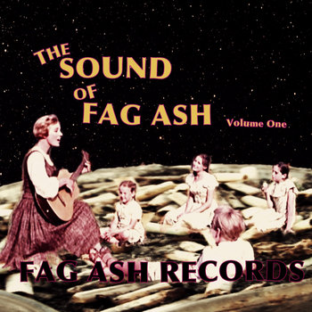 The Sound of FAG ASH - Volume 1 cover art
