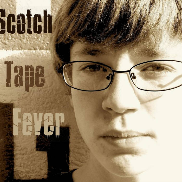 Scotch Tape Fever cover art