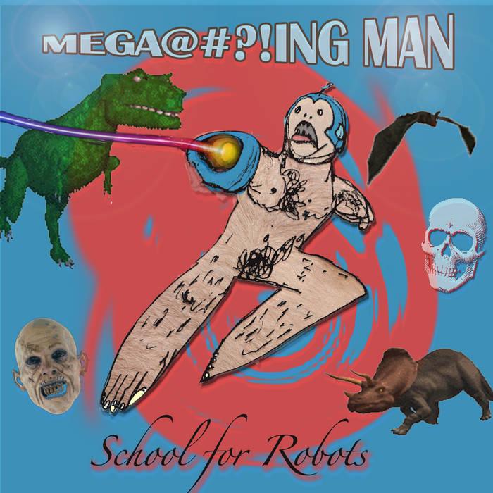 Megaf^@%!ng Man (single) cover art