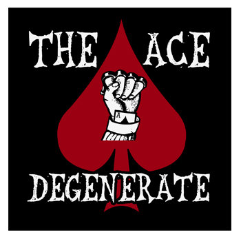 The Ace Degenerate - Demo 2013 cover art
