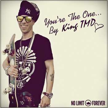 "King TMD - ""You're the One"" cover art"