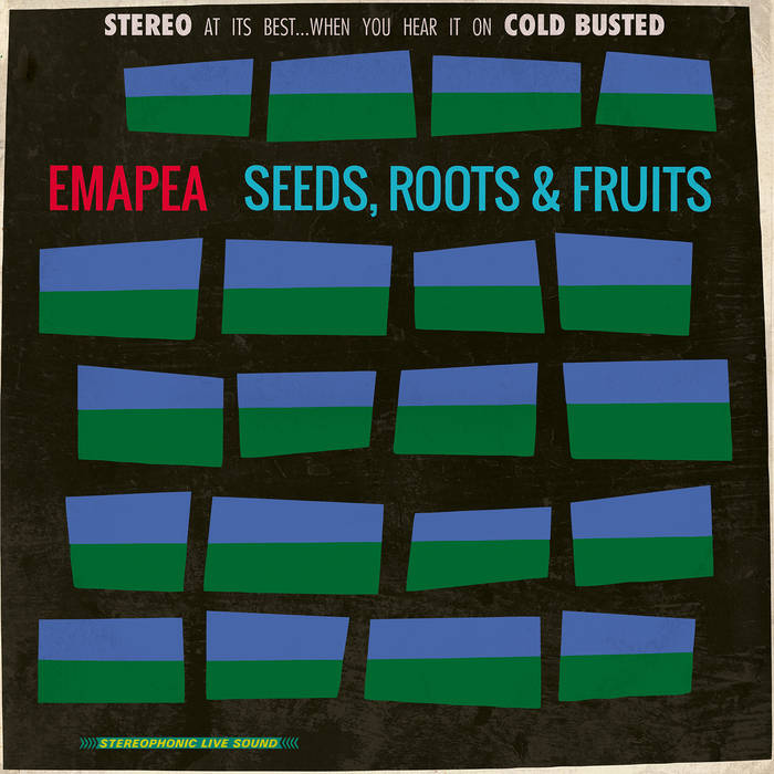 Emapea - Seeds, Roots & Fruits (2016)