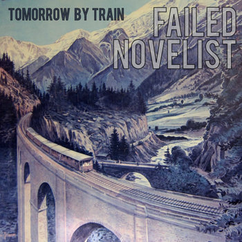Tomorrow By Train cover art