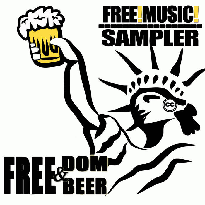 Free! Music! Sampler - Freedom & Free Beer cover art