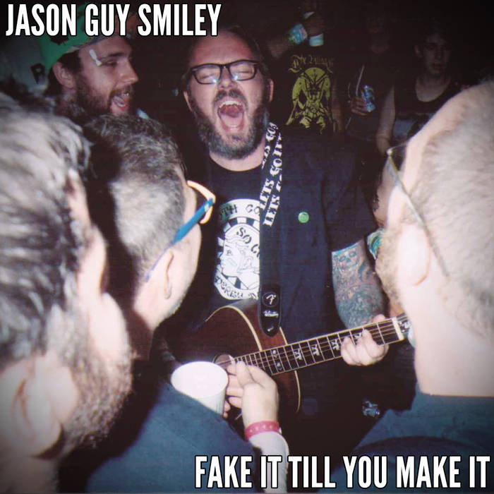 Fake It Till You Make It cover art