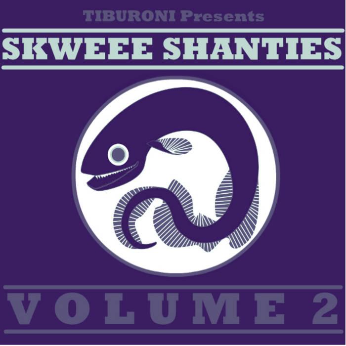 Skweee Shanties Volume 2 cover art