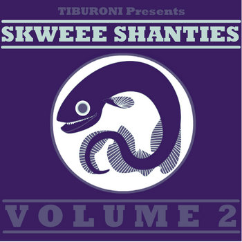 Skweee Shanties Volume 2 cover art