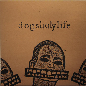 DOGSHOLYLIFE - 44 Weeks  LP