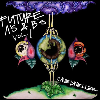 Future A's & B's Vol. 2 : Ungrounded Convictions / Increasing Momentum cover art