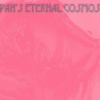 Pan's Eternal Cosmos cover art