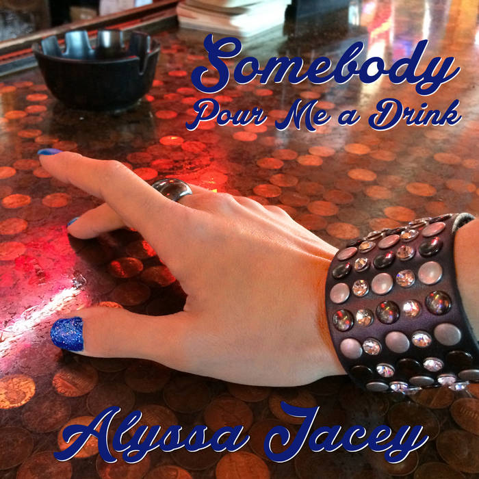 Somebody Pour Me a Drink cover art