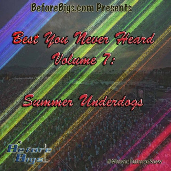 Best You Never Heard 7: Summer Underdogs cover art