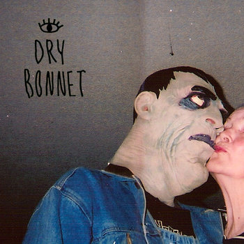 "Dry Bonnet 7"" cover art"