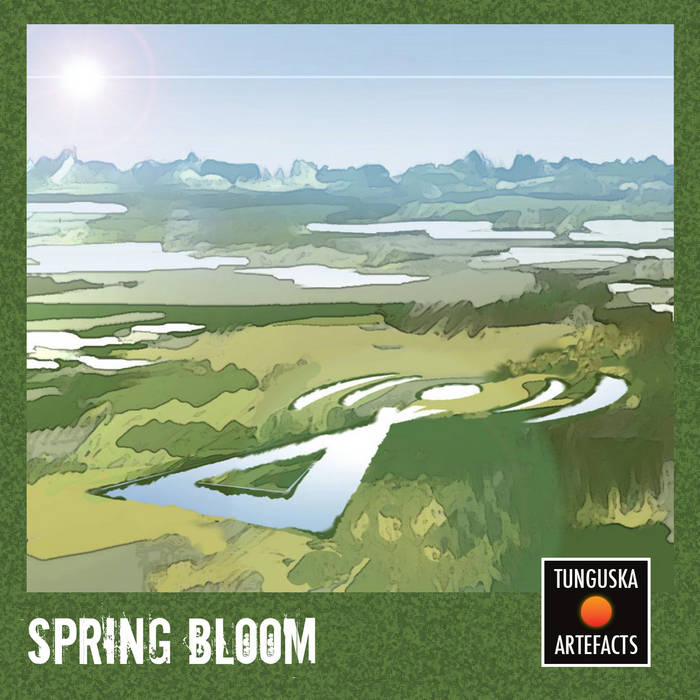 Tunguska Artefacts: Spring Bloom cover art