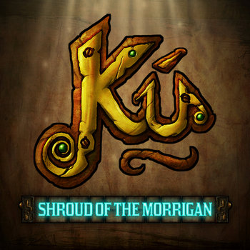 Ku: Shroud of the Morrigan Soundtrack cover art