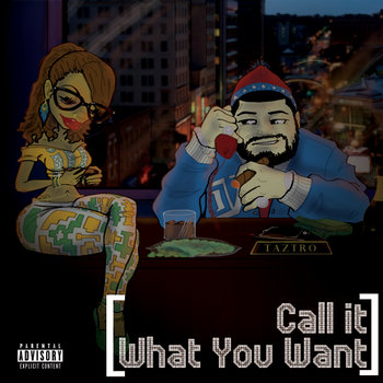 Call It What You Want cover art