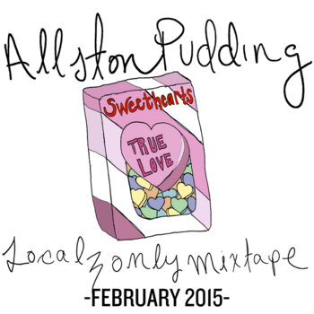Allston Pudding Localz Only February Mix MMXV cover art