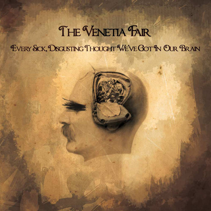 Every Sick, Disgusting Thought We've Got In Our Brain cover art