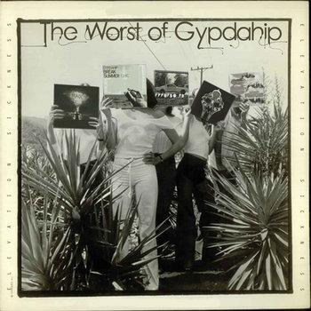 The Worst Of Gypdahip:So far cover art