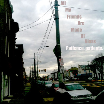 All My Friends are Made of Glass (Single EP) cover art