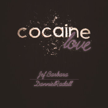 Cocaine Love cover art