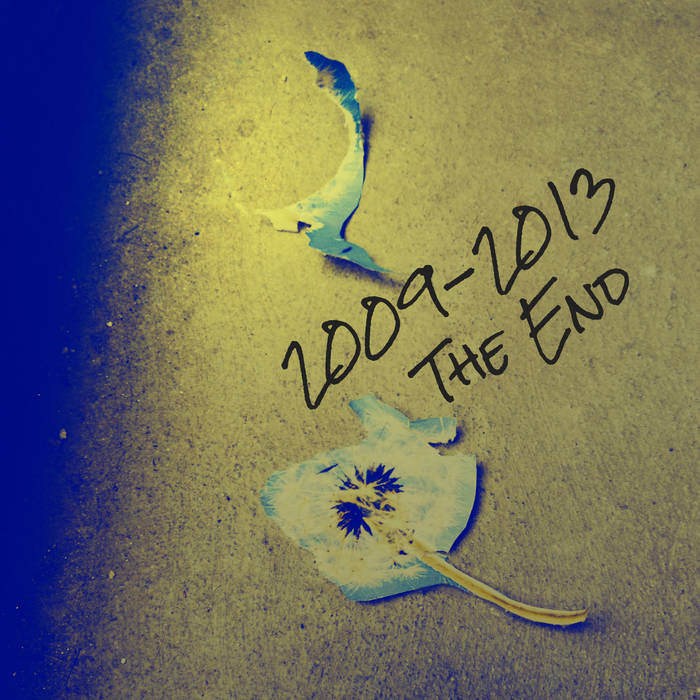 2009 - 2013:The End cover art