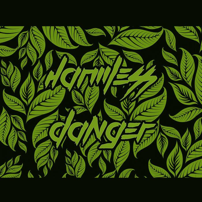 Harmless Danger EP cover art