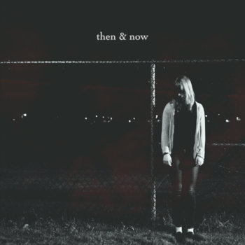 Then & Now cover art